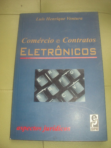comércio e contratos eletrônicos-luis henrique ventura