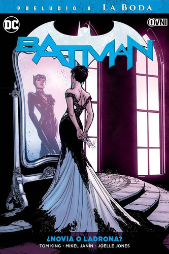 cómic, dc, batman: ¿novia o ladrona? ovni press