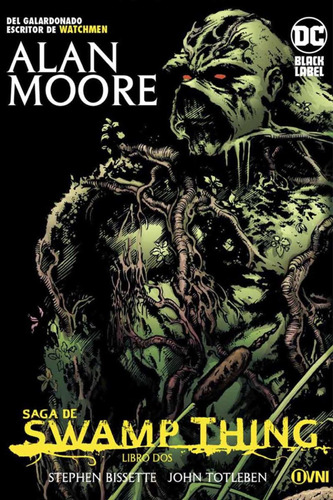 cómic, dc, saga de swamp thing libro dos ovni press