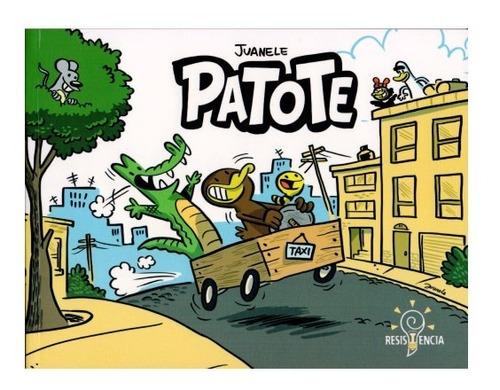 comic de autor patote juanele ed. resistencia