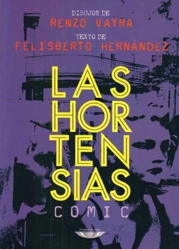 comic hortensias, felisberto hernández, cuenco de plata #