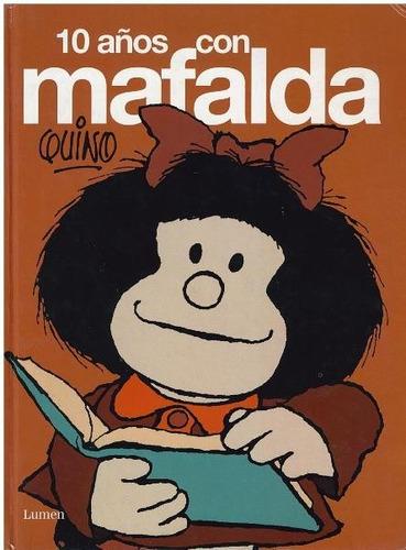 cómics, 10 años con mafalda de quino.