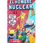 El Hombre Nuclear La Invasión De Los Locos, Comic