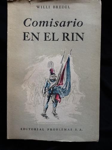 comisario en el rin - willi bredel - novela histórica