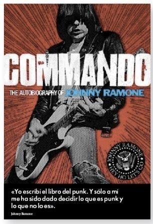 commando autobiografía de johnny ramone (envíos)