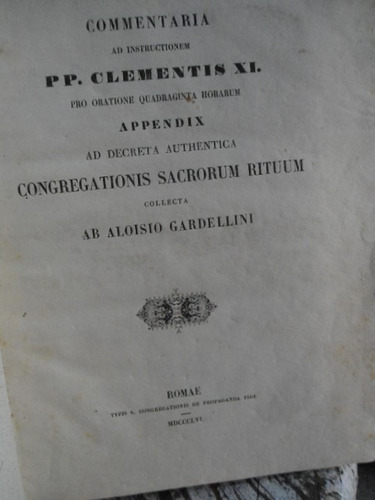 commentaria ad instructionem p p clementis xi pro oratione