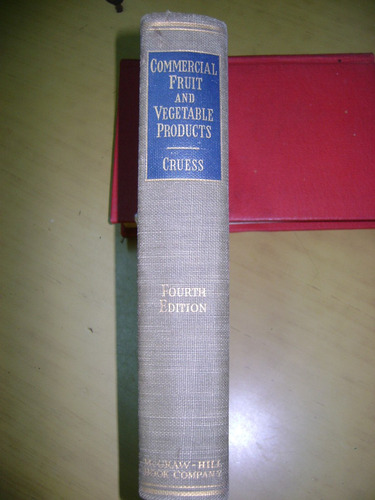 commercial fruit and vegetable products. w. v. cruess