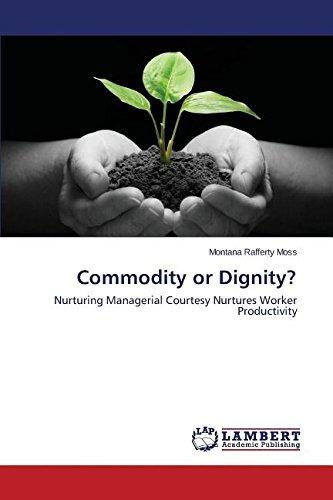 commodity or dignity?; moss montana rafferty