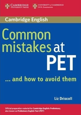 common mistakes at pet & how to avoid them - cambridge
