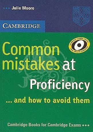 common mistakes at proficiency & how to avoid them cambridge