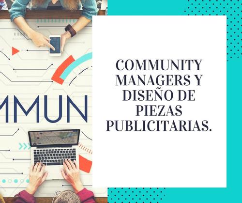 community managers y diseño de piezas publicitarias.