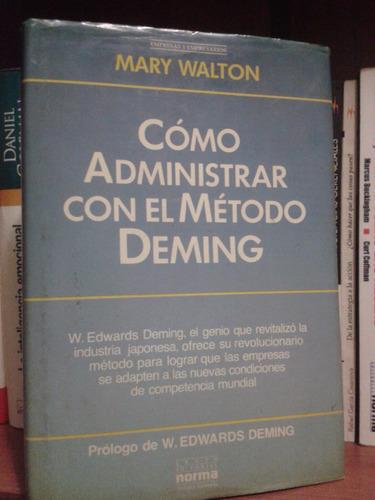 cómo administrar con el método deming - mary walton