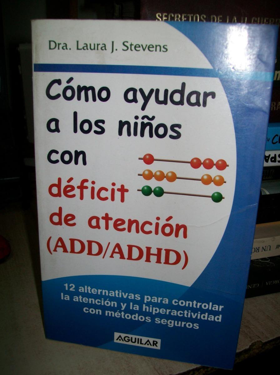1ca2fbdf98d Como Ayudar A Los Niños Con Deficit De Atencion Add  Adhd -   140.00 ...