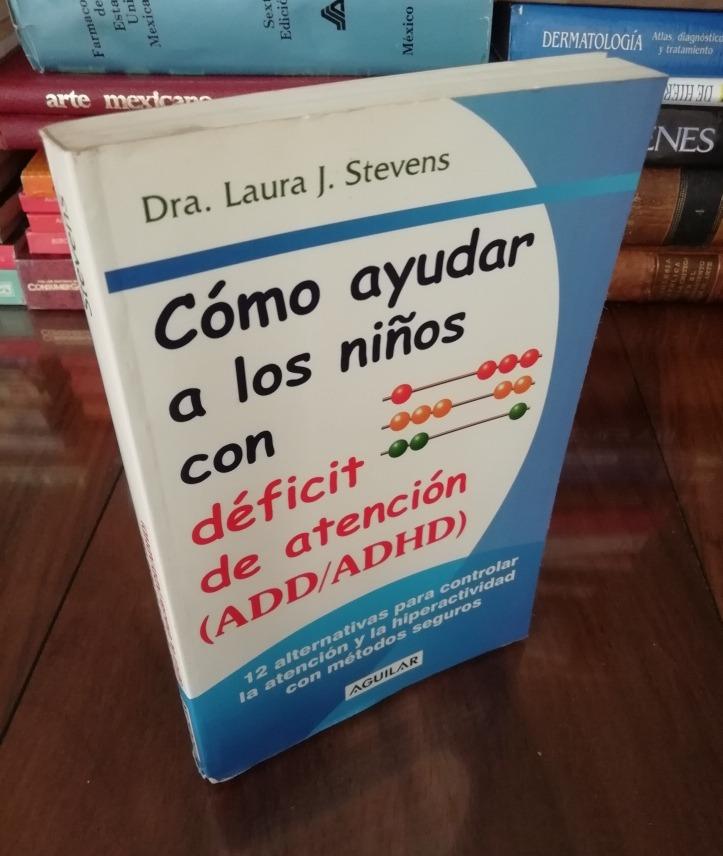 6b0716392e2 Cómo Ayudar A Los Niños Con Déficit De Atención - Stevens -   120.00 ...
