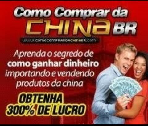 como comprar da china com lucro de até 300%!!!