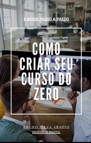 como criar seu curso online do zero