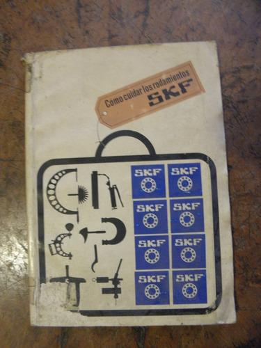 como cuidar los rodamientos skf 1964