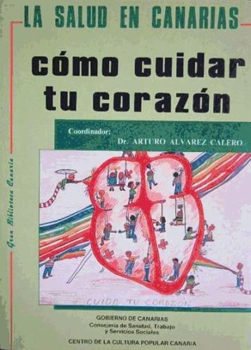 como cuidar tu corazón(libro patología general, semiología y