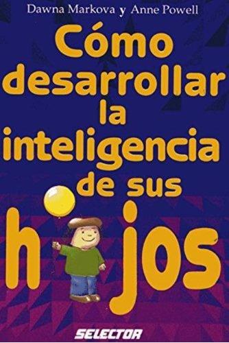 como desarrollar inteligencia de hijos, markova, selector