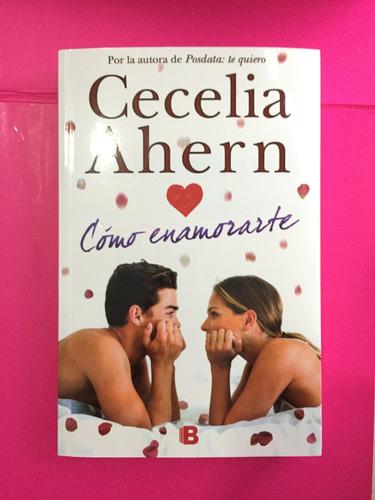 como enamorarte - cecelia ahern