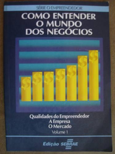 como entender o mundo dos negócios vol 1 qualidades do e 101