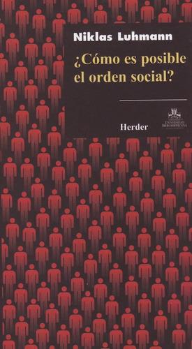 como es posible el orden social?  de luhmann niklas