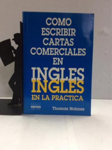 como escribir cartas comerciales en inglés, thomas holmes