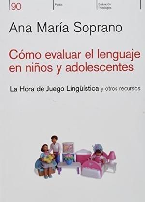 cómo evaluar el lenguaje en niños, soprano, paidós