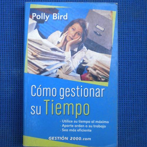 como gestionar su tiempo, polly bird, gestion 2000