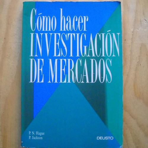 como hacer investigaciones de mercado, p. n. hague, p. jacks