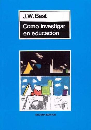 como investigar en educación jhon best  (v)