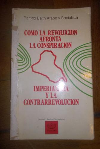 como la rev afronta conspiracion imper y contrarrevolucion