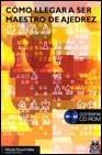como llegar a ser maestro de ajedrez con cd rom  de rosich v