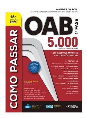 como passar na oab - 1° fase - 5.000 questões - 15° ed 2019