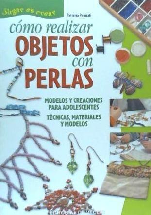 cómo realizar objetos con perlas(libro )