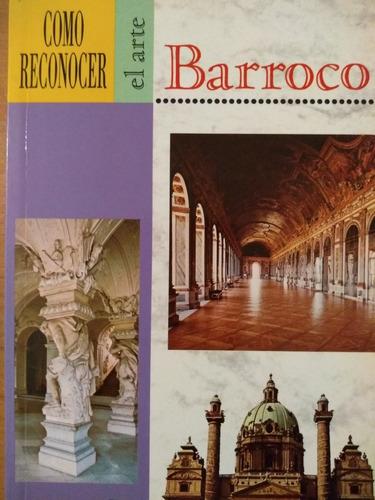 como reconocer el arte barroco - flavio conti - nuevo!!
