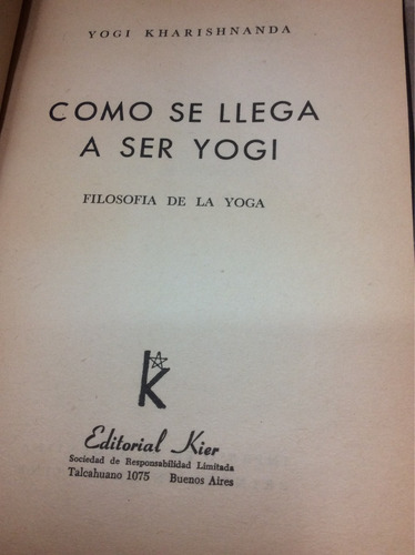 como se llega a ser yogui - yogi kharishnanda