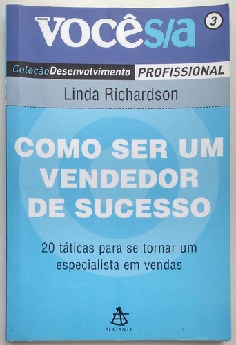 como ser um vendedor de sucesso - linda richardson