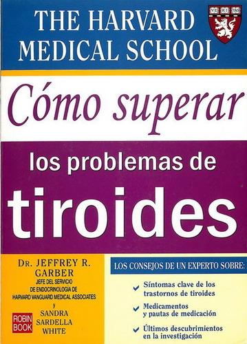 como superar los problemas de tiroides de the harvard medica