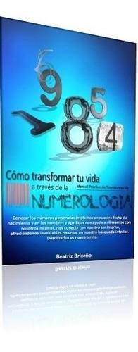 cómo transformar tu vida a través de la numerología -nuevo-