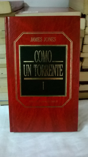como un torrente i y ii - james jones