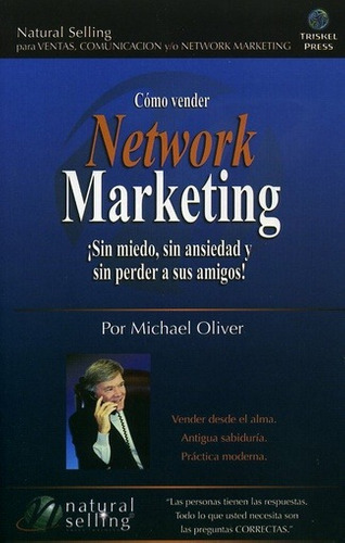 como vender network marketing sin miedo sin ansiedad de oliv