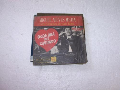 compacto miguel aceves mejia,1963 amor se dice cantando