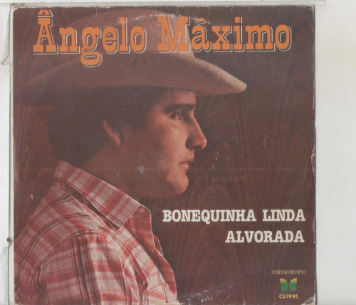 compacto vinil angelo maximo - bonequinha linda - 1981 - cop