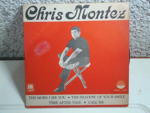 compacto vinil  chris montez the more i see you / call me