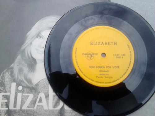 compacto vinil elizabeth - sou louca por você