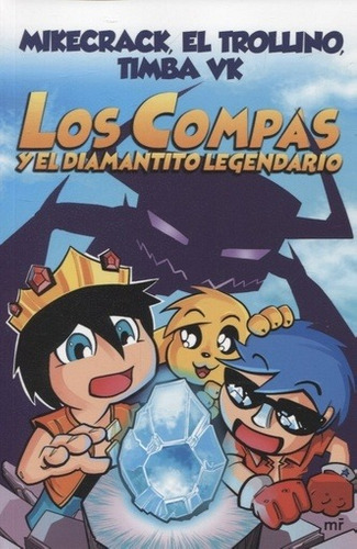 compas y el diamantito legendario los - aa.vv