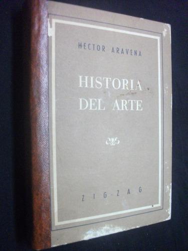 compendio de historia del arte / héctor aravena - 1962