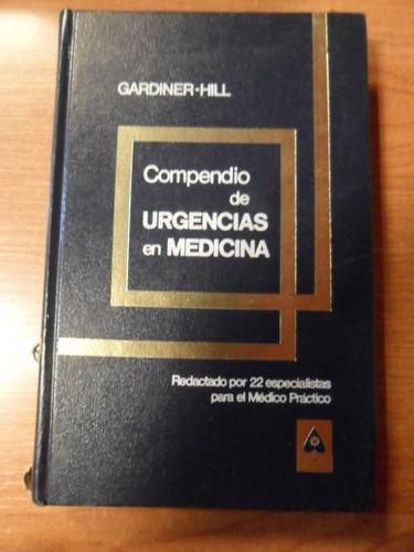 compendio de urgencias en medicina. gardiner-hill