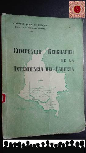 compendio geografico de la intendencia del caqueta b237